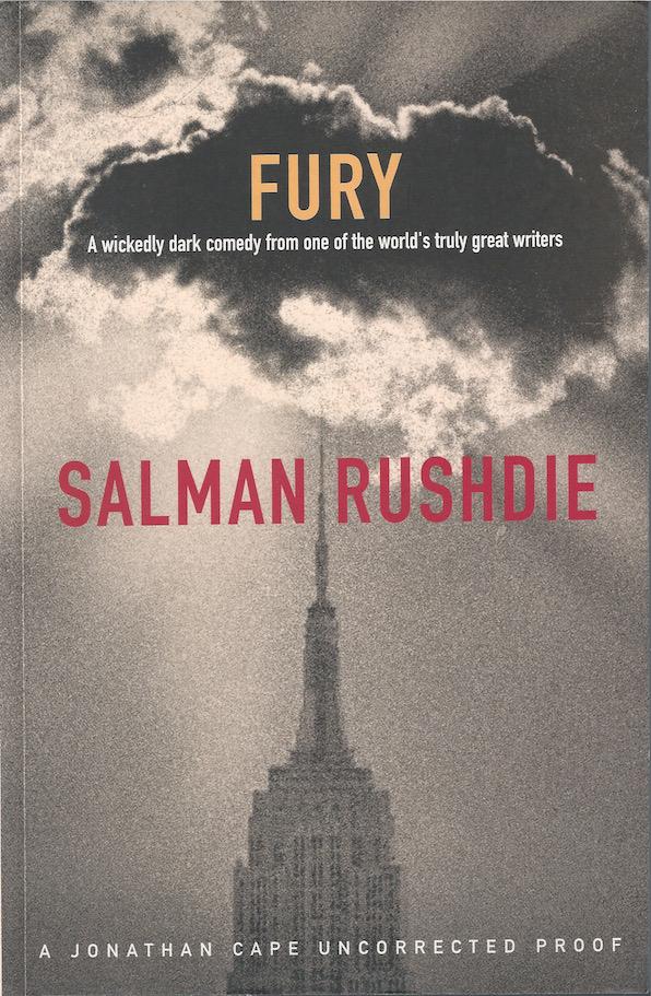 Salman Rushdie: Fury, 2001 – proof copy. £19.50