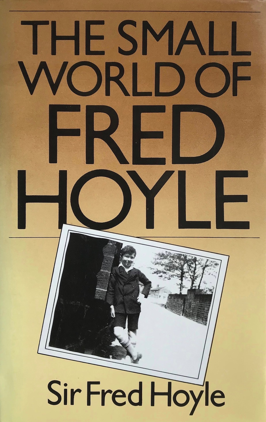 Sir Fred Hoyle: The Small World of Fred Hoyle, 1986. £15