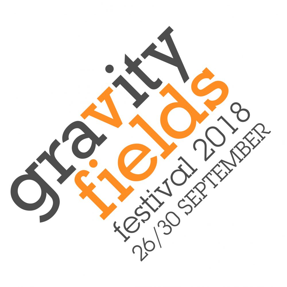 26-30 September 2018: Gravity Fields Science Festival, Grantham