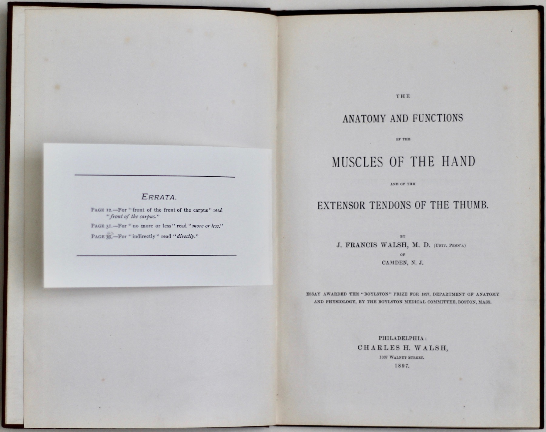 J. Francis Walsh: The Anatomy and Functions of the Muscles of the Hand, 1897 – inscribed. £150