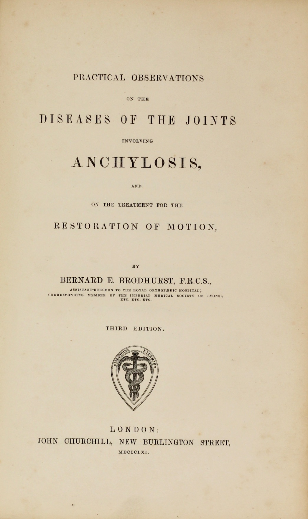 Bernard E. Brodhurst: Practical Observations on the Diseases of the Joints, c. 1865. £125