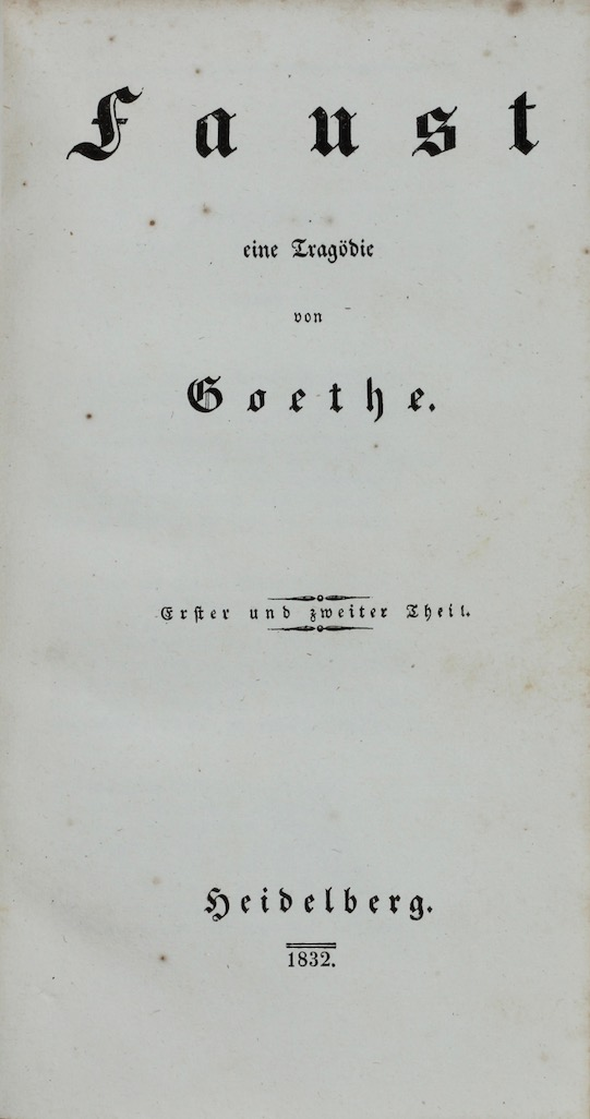 Johann Wolfgang von Goethe: Faust, 1832 – a surreptitious French printing. £750