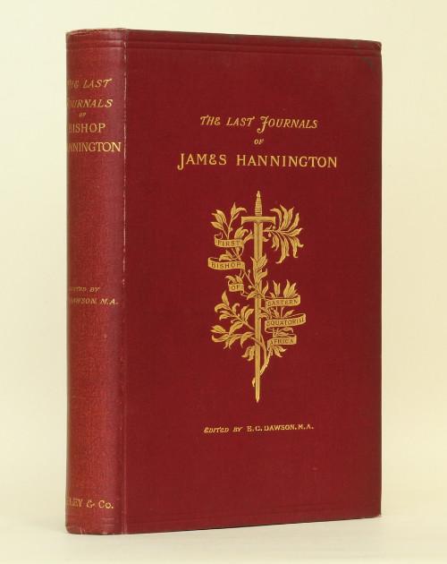 James Hannington: The Last Journals of Bishop Hannington, 1885 – first edition. £75
