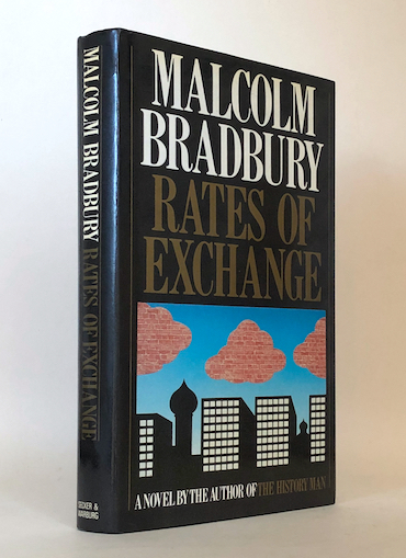 Malcolm Bradbury: Rates of Exchange, 1983 – from the library of Ian Gilmour. £39.50
