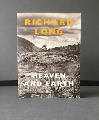 Richard Long: Heaven and Earth, 2009 – first edition. £37.50