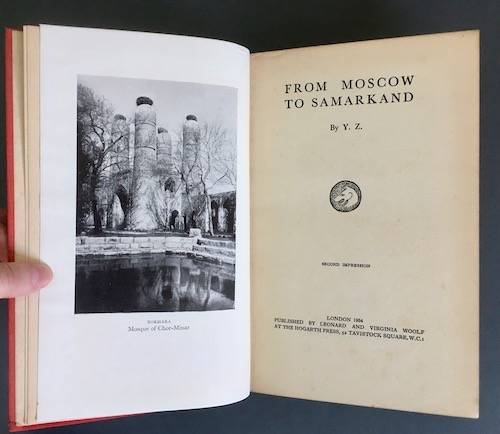 Freda Utley: From Moscow to Samarkand by Y.Z., Hogarth Press, 1934. £25