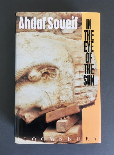 Ahdaf Soueif: In the Eye of the Sun, 1992 – review copy. £29.50