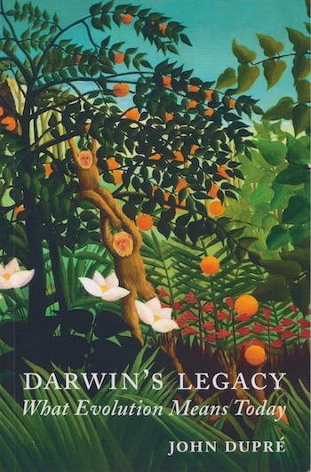 John Dupré: Darwin's Legacy, 2006. £7.50