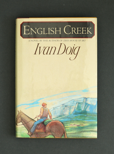 Ivan Doig: English Creek, 1984 – first ed., signed. £49.50