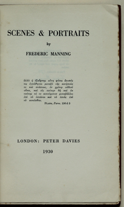 Frederic Manning: Scenes & Portraits, 1930 – signed limited edition with new piece dedicated to T.E. Lawrence. £95