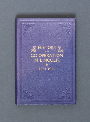 Duncan McInnes: History of Co-operation in Lincoln 1861-1911 (1911) – first edition. £17.50