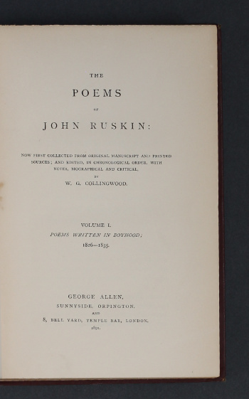 John Ruskin: The Poems…, 1891 – first edition. £69.50
