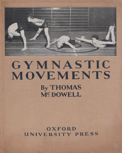 Thomas McDowell: Gymnastic Movements, 1935 – first edition. £25