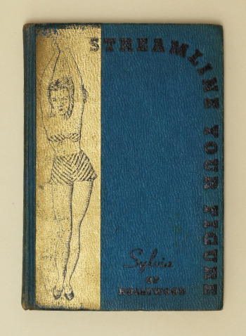 'Sylvia of Hollywood': Streamline Your Figure, 1939 – first edition. £45