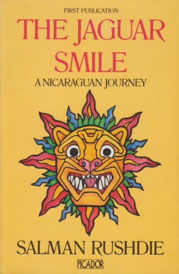 Salman Rushdie: The Jaguar Smile, 1987 – 1st ed. £29.50